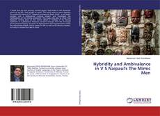 Buchcover von Hybridity and Ambivalence in V S Naipaul's The Mimic Men