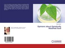 Bookcover of Opinions about Genetically Modified food