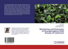 Bookcover of Monitoring and Evaluation of Huanglongbing (HLB) Disease of Calamansi