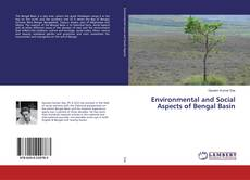 Bookcover of Environmental and Social Aspects of Bengal Basin