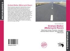 Portada del libro de Graham Walker (Motorcycle Racer)