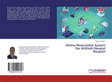 Bookcover of Online Reservation System For Al-Kindi General Hospital
