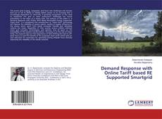 Bookcover of Demand Response with Online Tariff based RE Supported Smartgrid