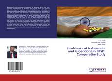 Bookcover of Usefulness of Haloperidol and Risperidone in BPSD: Comparative Study