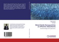 Bookcover of Metal Oxide Nanoparticles as Effective Adsorbents
