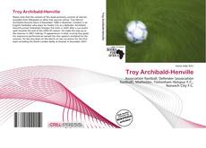Bookcover of Troy Archibald-Henville