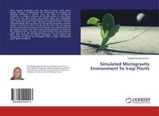 Capa do livro de Simulated Microgravity Environment To Iraqi Plants