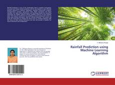 Bookcover of Rainfall Prediction using Machine Learning Algorithm