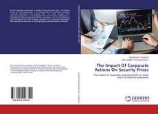 The Impact Of Corporate Actions On Security Prices的封面