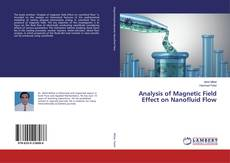 Bookcover of Analysis of Magnetic Field Effect on Nanofluid Flow