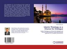 Islamic Theology as a Chance for Dialogue的封面
