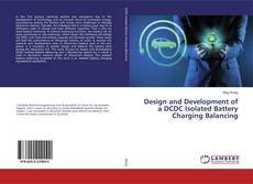 Обложка Design and Development of a DCDC Isolated Battery Charging Balancing