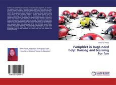 Buchcover von Pamphlet in Bugs need help: Raising and learning for fun