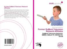 Bookcover of Former DuMont Television Network Affiliates