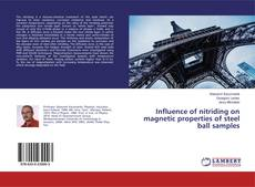 Portada del libro de Influence of nitriding on magnetic properties of steel ball samples