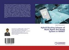 Capa do livro de Hybrid Routing Scheme of Multi Agent Ant Based System in MANET