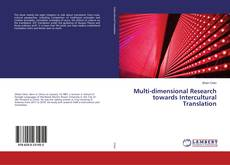 Copertina di Multi-dimensional Research towards Intercultural Translation