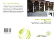 Capa do livro de Royal Logistic Corps Museum