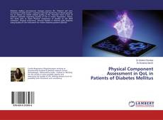 Обложка Physical Component Assessment in QoL in Patients of Diabetes Mellitus