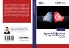Borítókép a  Avrupa Birliği Temelinde Türkiye Spor Liselerinin Analizi - hoz