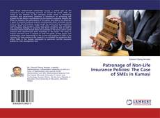Bookcover of Patronage of Non-Life Insurance Policies: The Case of SMEs in Kumasi