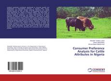 Bookcover of Consumer Preference Analysis for Cattle Attributes in Nigeria