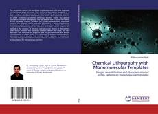 Couverture de Chemical Lithography with Monomolecular Templates
