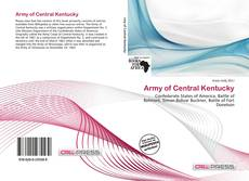 Borítókép a  Army of Central Kentucky - hoz