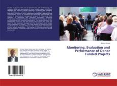 Copertina di Monitoring, Evaluation and Performance of Donor Funded Projects