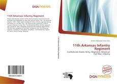 Bookcover of 11th Arkansas Infantry Regiment