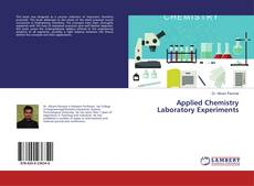 Bookcover of Applied Chemistry Laboratory Experiments