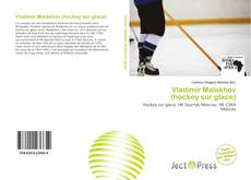 Bookcover of Vladimir Malakhov (hockey sur glace)