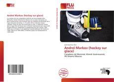 Couverture de Andreï Markov (hockey sur glace)