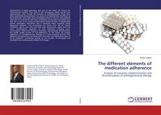 Capa do livro de The different elements of medication adherence