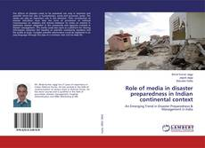 Bookcover of Role of media in disaster preparedness in Indian continental context