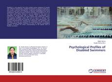 Bookcover of Psychological Profiles of Disabled Swimmers