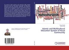 Bookcover of Islamic and Multicultural Education System of Rural Community
