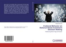 Copertina di Irrational Behavior on Rational Stock Investment Decision Making
