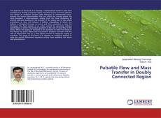 Portada del libro de Pulsatile Flow and Mass Transfer in Doubly Connected Region