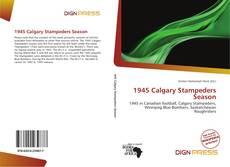 Copertina di 1945 Calgary Stampeders Season