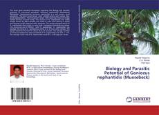 Обложка Biology and Parasitic Potential of Goniozus nephantidis (Muesebeck)