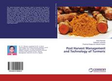 Bookcover of Post Harvest Management and Technology of Turmeric