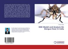 Bookcover of ODE Model and Analysis On Dengue Fever in India