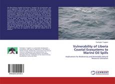 Bookcover of Vulnerability of Liberia Coastal Ecosystems to Marine Oil Spills