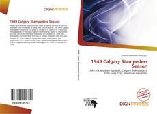 Portada del libro de 1949 Calgary Stampeders Season