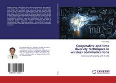 Couverture de Cooperative and time diversity techniques in wireless communications