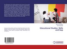 Bookcover of Educational Studies: Skills and Gap