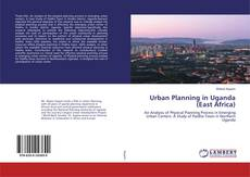 Bookcover of Urban Planning in Uganda (East Africa)
