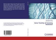 Обложка Gene Toxicity of Ionizing Radiation