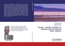 Copertina di Farmer - Herder Conflicts in Western Zone of Bauchi State, Nigeria
